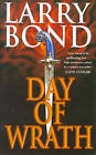 Day of Wrath by Larry Bond (Paperback, 1998)
