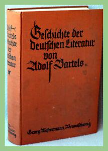 DEUTSCHE-LITERATUR-Adolf-Bartels-Geschichte-der-Deutschen-Literatur
