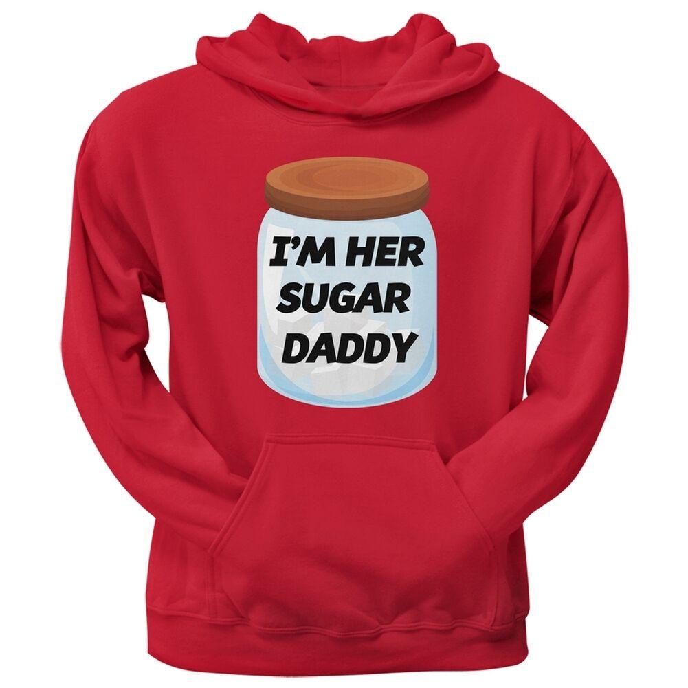 I'm Her Sugar Daddy ROT Pullover Hoodie Hooded Sweatshirt