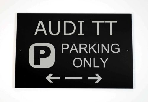 Audi TT Parking Only Sign - Cars and Signage - Asscher Design, Great Britain