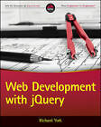Web Development with jQuery by Richard York (Paperback, 2015)