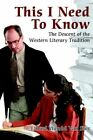 This I Need to Know 9780595324880 by Ethard Wendel Van Stee Book