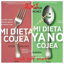 NO PAPEL Mi dieta cojea-Mi dieta ya no cojea Aitor Sanchez Garcia Pdf Mobi Epub