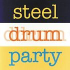 Steel Drum Party by Various Artists (CD, Oct-1999, 2 Discs, Easydisc)