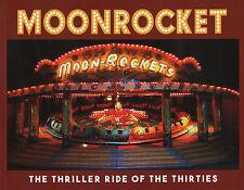 MOONROCKET  Thriller Ride of the Thirties Fairground Heritage Trust