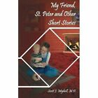 My Friend St. Peter and Other Short Stories Paperback – 12 Sep 2001