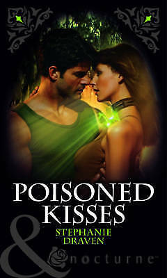 Draven, Stephanie, Poisoned Kisses (Mills & Boon Nocturne), Very Good Book