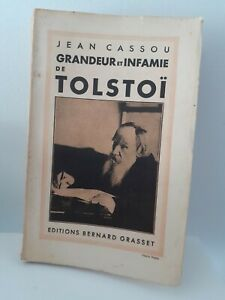 JEAN-CASSOU-GRANDEUR-ET-INFAMIE-DE-TOLSTOI-ED-B-GRASSET-1932-BROCHE-DEDICACE