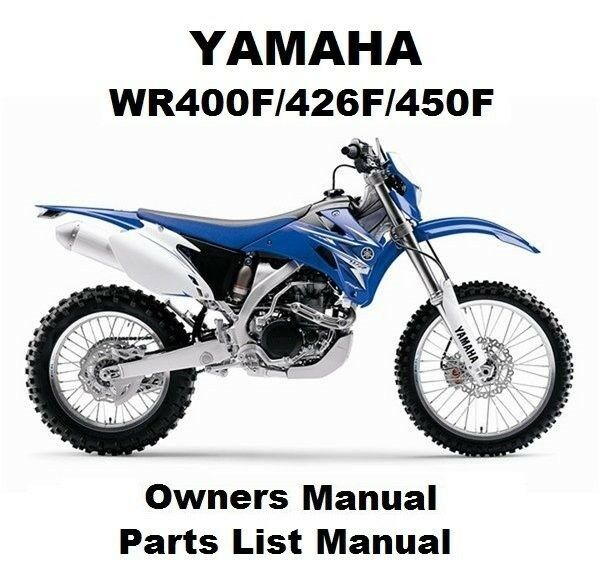 YAMAHA WR450F 400F 426F Owners Workshop Parts Manual PDF CD-R for Service Repair