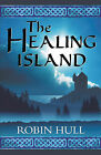 The Healing Island by Robin Hull (Paperback, 2004)