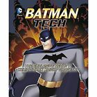 Batman Tech: The Explosive Reality Behind Dark Knight Gadgetry by Agnieszka Biskup, Tammy Enz (Paperback, 2014)
