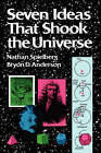 Seven Ideas That Shook the Universe by Bryon D. Anderson, Nathan Spielberg (Paperback, 1988)