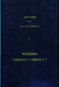 NUMISMATIST: MODERN FOREIGN CURRENCY James W. Davenport
