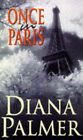 Once in Paris by Diana Palmer (Paperback, 1998)