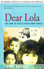 Dear Lola: Or How to Build Your Own Family by Judie Angell (Paperback / softback, 2001)