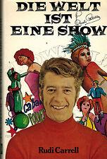 Rudi Carrell, Die Welt ist eine Show, über Show u. Showgeschäft, Schwann EA 1972