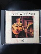 Roger Whittaker  - An a Evening With CD