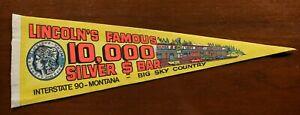 Vintage Lincoln's Famous 10,000 Dollar Silver Bar Pennant Souvenir Montana 50000