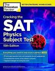 Cracking the Sat Physics Subject Test by Princeton Review (Paperback, 2015)