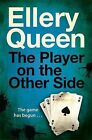 The Player on the Other Side by Ellery Queen (Paperback, 2014)