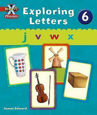 Project X Phonics: Red Exploring Letters 6 by Lynch, Emma (Paperback book, 2010)