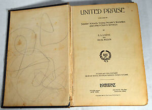 Details about 1908 Antique Religious Book UNITED PRAISE Sunday School  Church Songs Hymns
