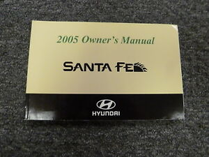 2005 Hyundai Sante Fe SUV Owner Owner's Manual User Guide GLS LX 2.7L 3.5L V6