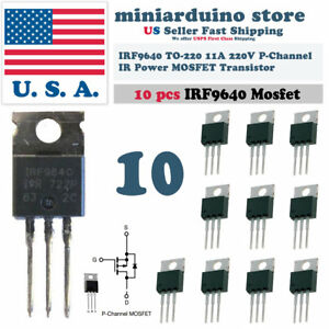 10pcs-IRF9640-IRF-9640-Power-MOSFET-11A-200V-TO-220-034-IR-034-P-Channel-Transistor