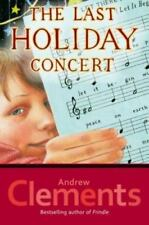 The Last Holiday Concert by Andrew Clements (2004, Hardcover)