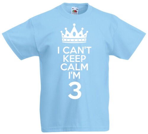 I Can/'t Keep Calm I/'m 3-3rd Birthday Gift T-Shirt For 3 Year Old Boys /& Girls