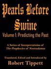 Pearls Before Swine Volume 1 Predicting The Past 9781420832860 Paperback