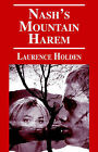 Nash's Mountain Harem by Laurence Holden (Paperback / softback, 2006)