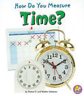 How Do You Measure Time? by Thomas K Adamson (Paperback / softback, 2011)