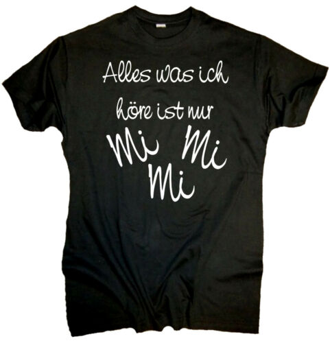 Fun T-shirt j/'entends juste mimimi fête amusant cadeau drôle Proverbes Comedy