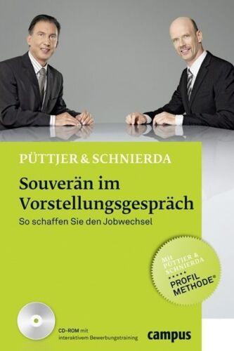1 von 1 - Souverän im Vorstellungsgespräch von Christian Püttjer und Uwe Schnierda (2011,