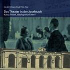 Das Theater in der Josefstadt (2010, Gebundene Ausgabe)