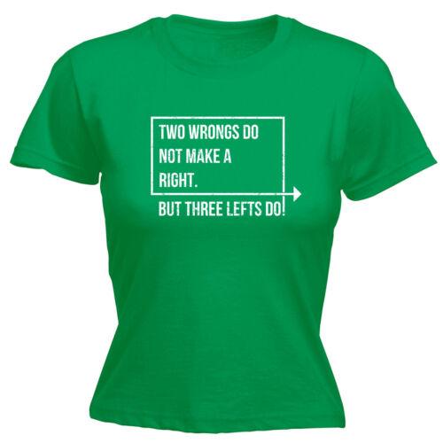Deux torts dont font un droit T-shirt femme tee-shirt cadeau d/'anniversaire Clever Pun Drôle