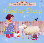 The Naughty Sheep by Heather Amery (Paperback, 2004)
