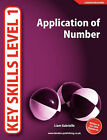 Key Skills Level 1: Application of Number by Liam Gabrielle (Paperback, 2008)