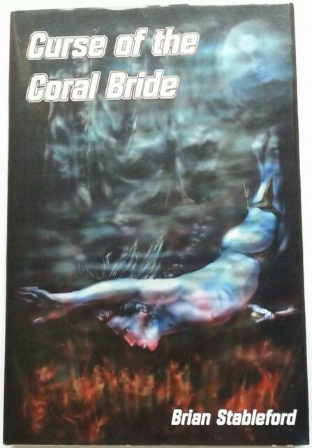 Brian Stableford CURSE OF THE CORAL BRIDE 1st Edn UKHC Immanion Press