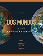 Dos Mundos : En Breve by Magdalena Andrade, Elías Miguel Muñoz, El237;as Miguel Mu_oz, Tracy D. Terrell and Jeanne Egasse (2009, Hardcover)