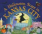A Halloween Scare in Kansas City by Eric James (Hardback, 2015)
