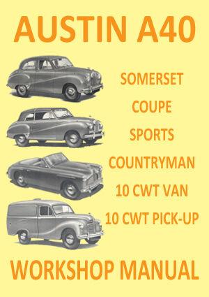 AUSTIN A40 DORSET COUNTRYMAN 10 CWT WORKSHOP MANUAL: 1947-1952 DEVON