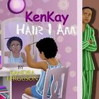 Kenkay Hair I Am by Kandra Ferguson (Paperback / softback, 2014)