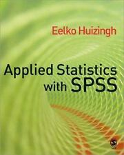 Applied Statistics with SPSS by Eelko Huizingh (2007, Paperback)