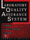 The Laboratory Quality Assurance System: A Manual of Quality Procedures and Forms by Thomas A. Ratliff (Paperback, 2003)