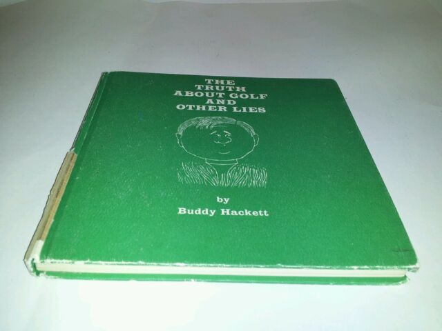 The Truth About Golf and Other Lies by BUDDY HACKETT Auction Finds 702