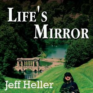 Life-s-Mirror-by-Jeff-Heller-17-song-music-CD-audio-NEW-SEALED