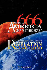 666-the-Mark-of-America-Seat-of-the-Beast-the-Apostle-John-039-s-New-Testament