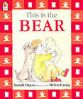This Is the Bear by Sarah Hayes (Paperback, 2003)